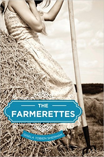 book cover of The Farmerettes