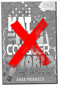 cover of Kat and Meg Conquer the World greyed out and with an X on top of it
