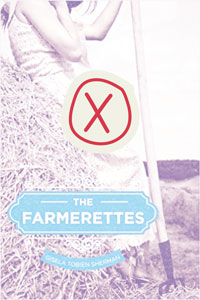 book cover of The Farmerettes with x on it