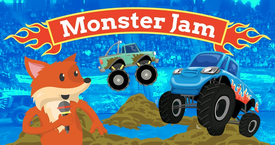 graphic image of a fox playing reporter with monster trucks with text monster jam