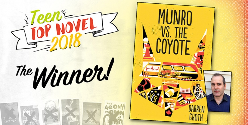 cover of Munro vs the Coyote with text Teen Top Novel 2018 Winner