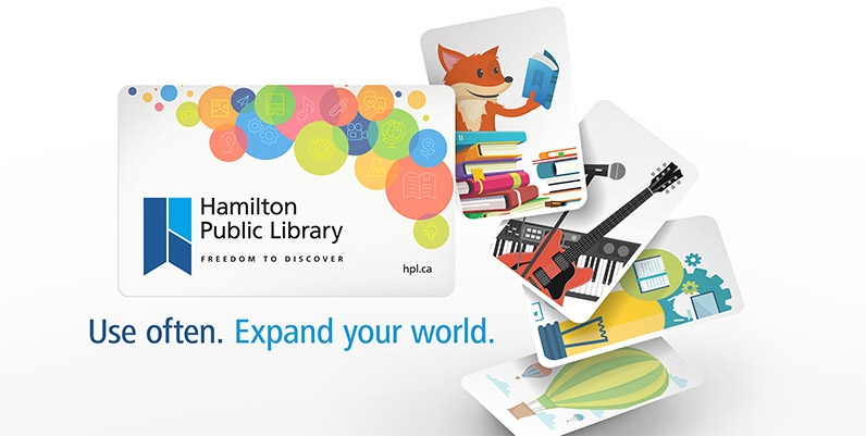 Hamilton Public Library card and other graphic cards with the words Use Often. Expand your world.