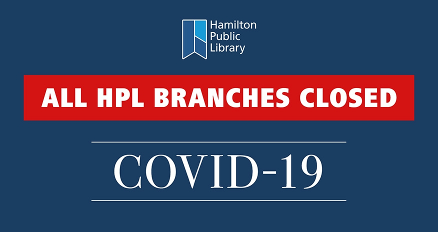 COVID-19 All HPL Branches Closed