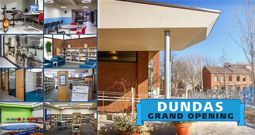 montage of Dundas Branch pictures with text Dundas Grand Opening