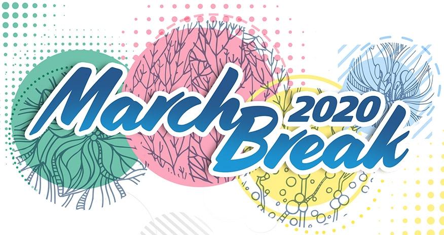 March Break 2020