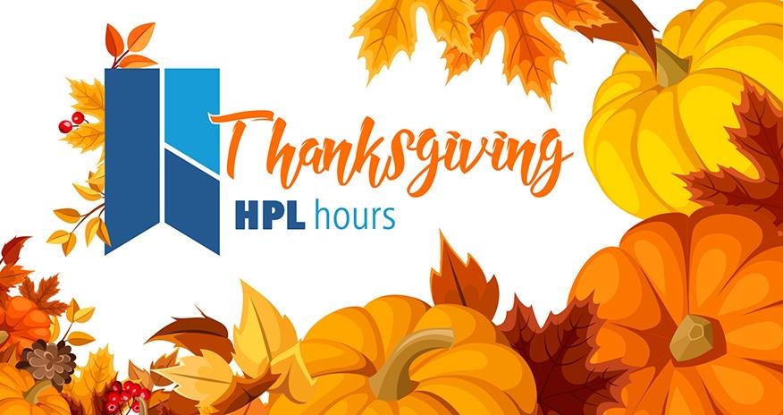Thanksgiving HPL hours