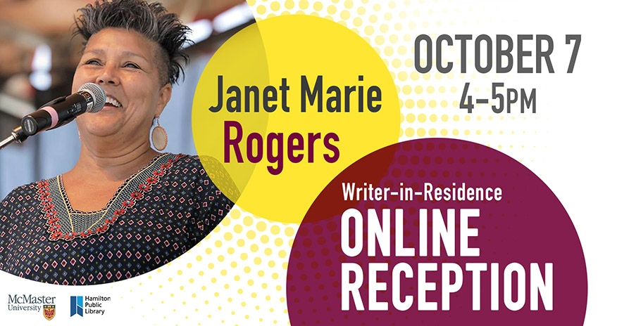 Writer in residence Janet Marie Rogers. Online reception is October 7, 2020 from 4 to 5 pm.