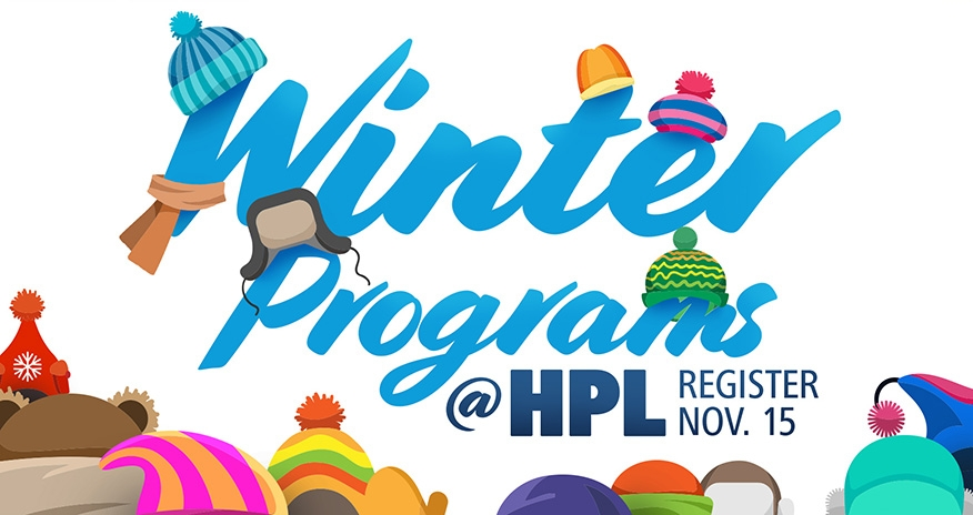 Winter Programs at HPL Register November 15
