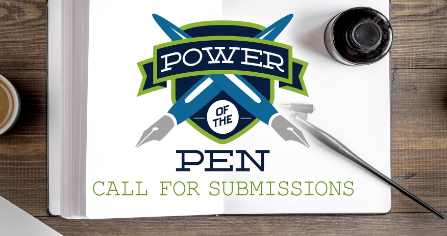 Power of the Pen Call for Submissions
