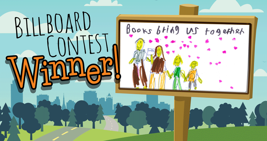 child's drawing of a family with text Books bring us together and billboard contest winner