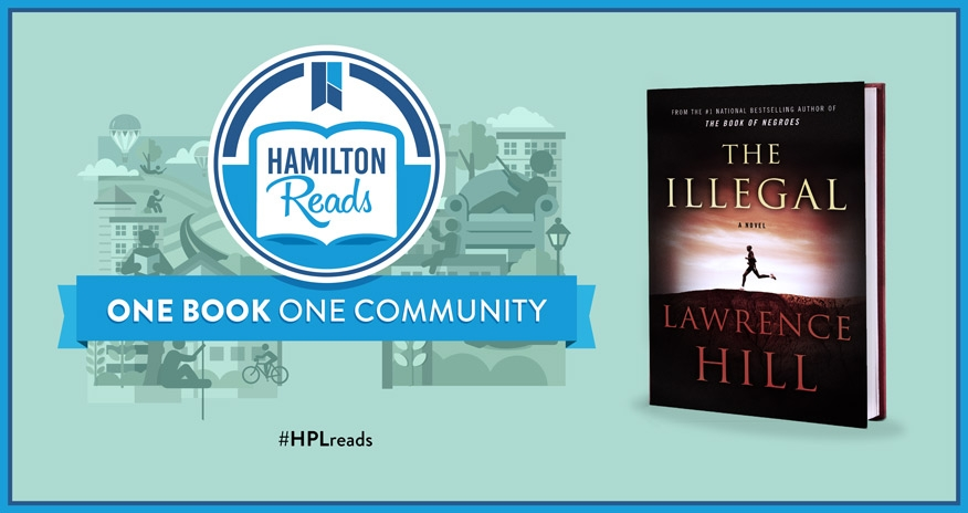 cover of the book illegal with text hamilton reads and one book one community