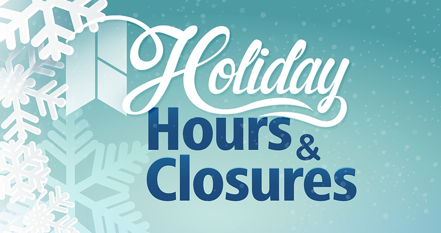 HPL Holiday Hours and Closures 2019