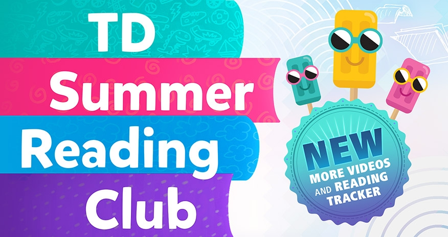 TD Summer Reading Club 2020 Online. New: More videos and reading tracker.